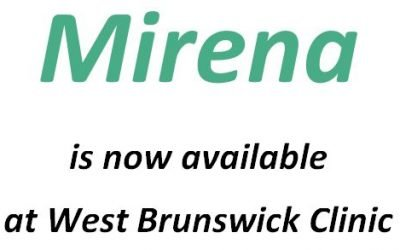 Mirena is now available at West Brunswick Clinic